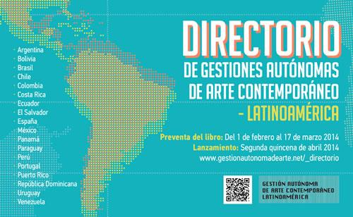 preventa del DIRECTORIO 2014 de Gestiones Autónomas de Arte Contemporáneo - Latinoamérica