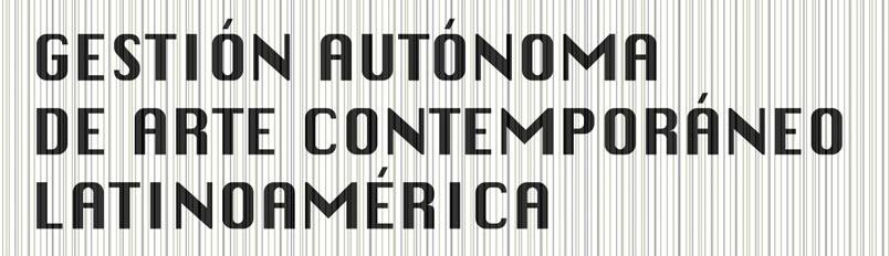 Gestión Autónoma de Arte Contemporáneo